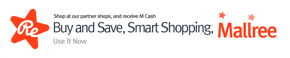 Mallree is an online cashback shopping service. Mallree gives members M-Cash every time they shop at our affiliated stores.